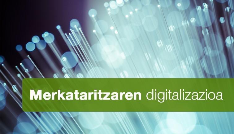 Merkataritzaren  digitalizazioa